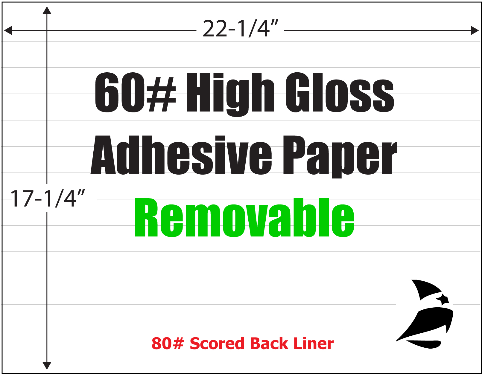 High Gloss 60 Adhesive Paper Removable Scored 17 1 4