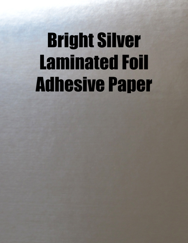 Bright Silver Laminated Foil 26 X 20 Permanent 0 Splits