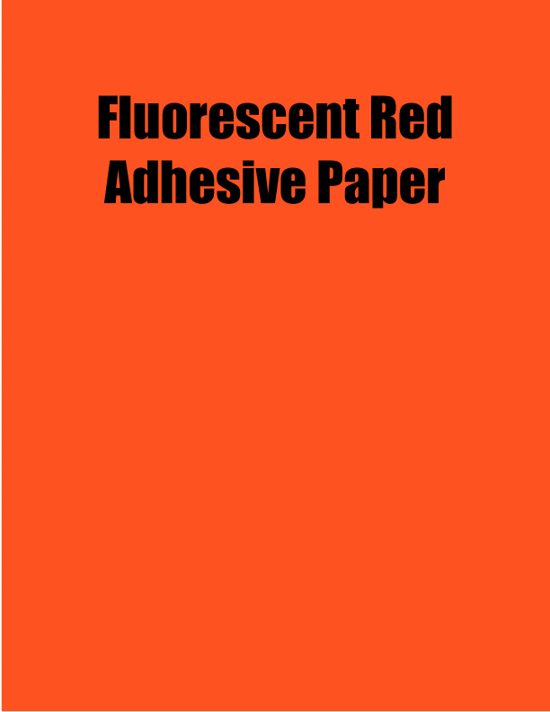 Fluorescent Red Adhesive Paper 8 5 X 11 1 Up 100