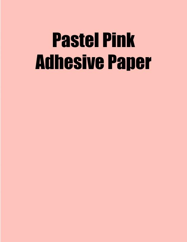 Pastel Pink Adhesive Paper 8 5 X 11 1 Up 100 Sheet