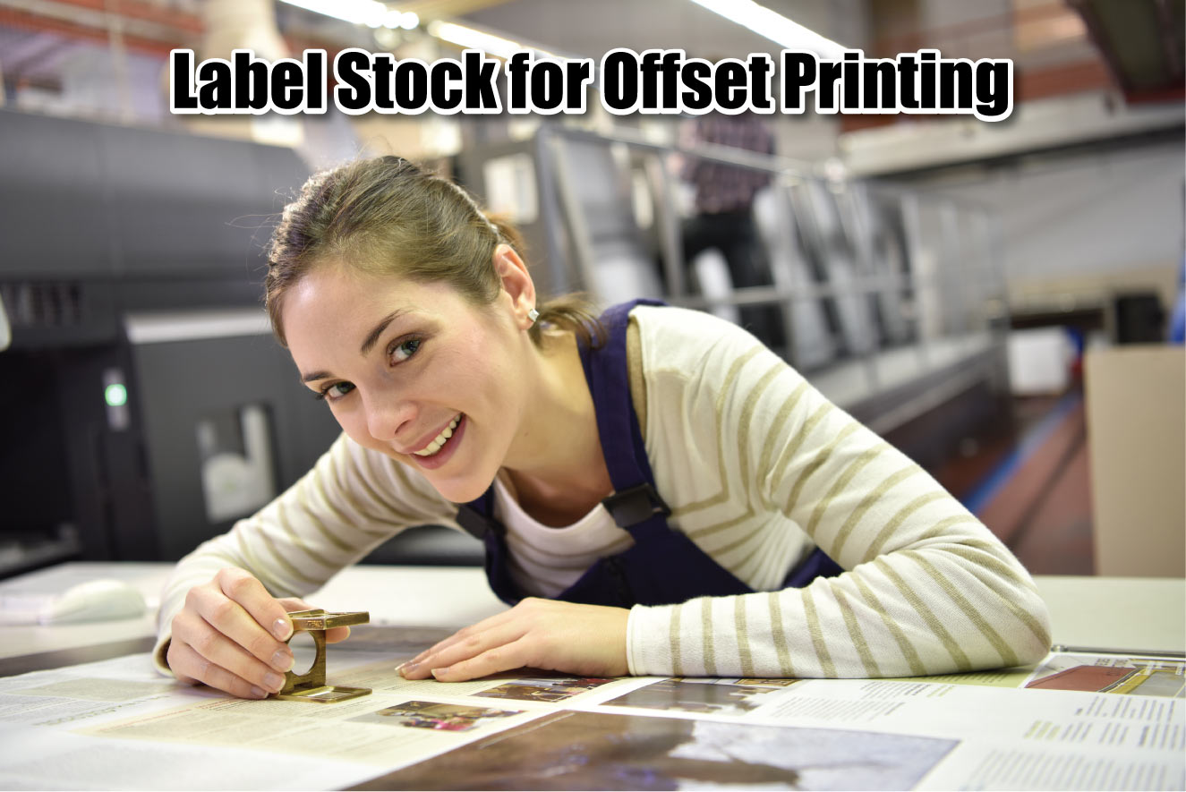 Label Stock for Offset Printing